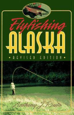 Flyfishing Alaska 9781555661502