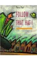 Follow That Hat 9781550372618