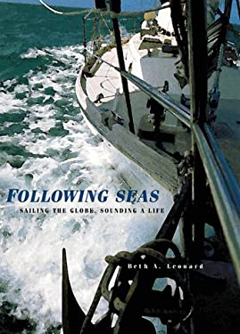 Following Seas: Sailing the Globe, Sounding a Life 9781559493703