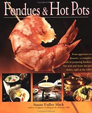 Fondues & Hot Pots 9781557883698