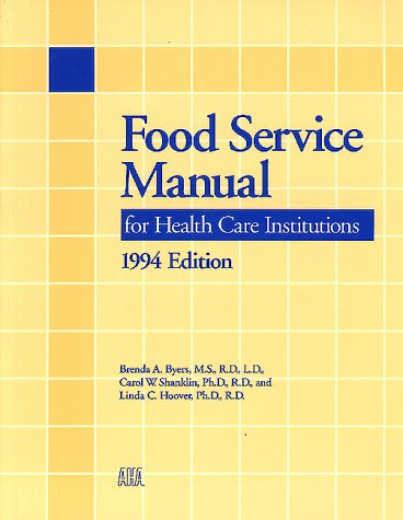 Food Service Manual for Health Care Institutions 9781556481147