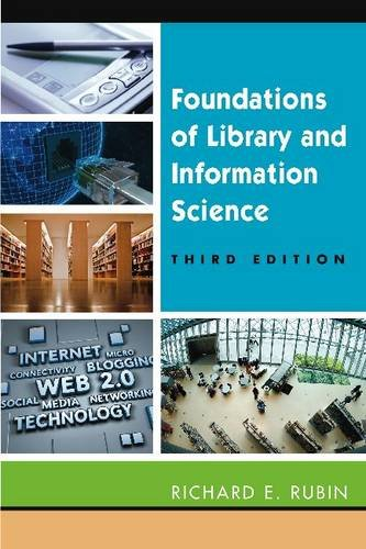 Foundations of Library and Information Science 9781555706906