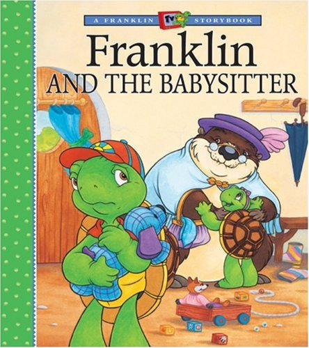 Franklin and the Babysitter 9781550749168