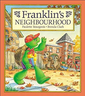Franklin's Neighbourhood 9781550747027