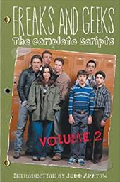 Freaks and Greeks: The Complete Scripts: Episodes 10-18 6887542
