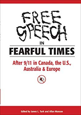 Free Speech in Fearful Times: After 9/11 in Canada, the U.S., Australia & Europe 9781550289862