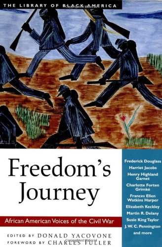 Freedom's Journey: African American Voices of the Civil War 9781556525216