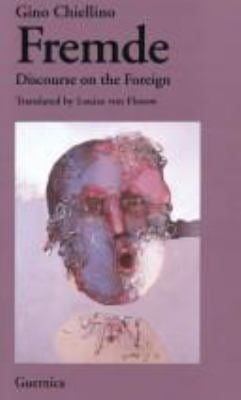 Fremde: A Discourse of the Foreign 9781550710205