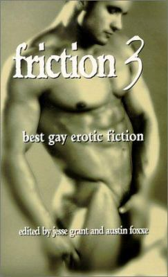 Friction: Best Gay Erotic Fiction 9781555835354