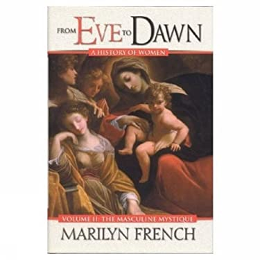 From Eve to Dawn: The Masculine Mystique 9781552783238