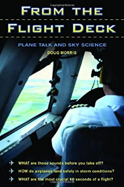 From the Flight Deck: Plane Talk and Sky Science 9781550227659