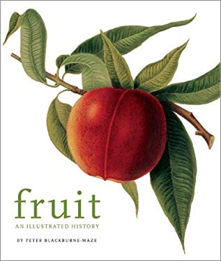 Fruit: An Illustrated History 9781552977804