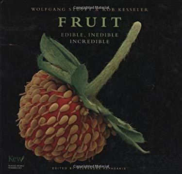 Fruit: Edible, Inedible, Incredible 9781554074051