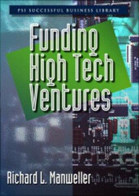 Funding High-Tech Ventures 9781555714055