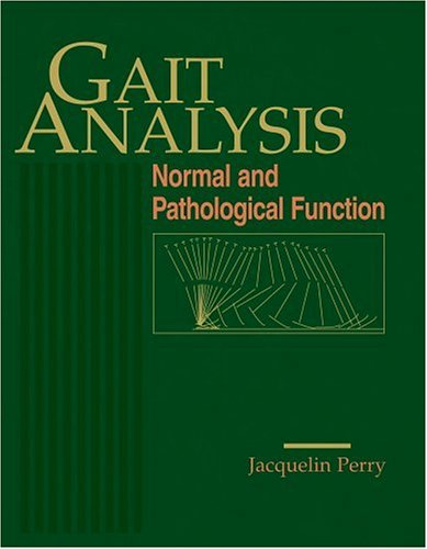 Gait Analysis: Normal and Pathological Function 9781556421921
