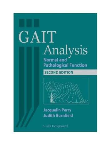 Gait Analysis: Normal and Pathological Function 9781556427664