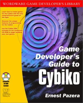 Game Developer's Guide to Cybiko [With CDROM] 9781556228544