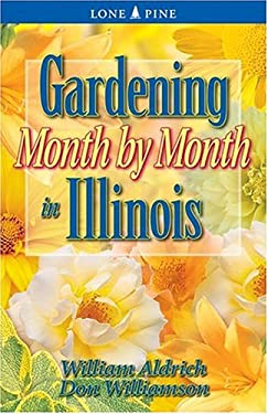 Gardening Month by Month in Illinois 9781551053752