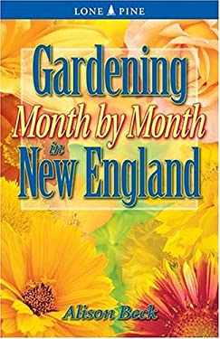 Gardening Month by Month in New England 9781551053776