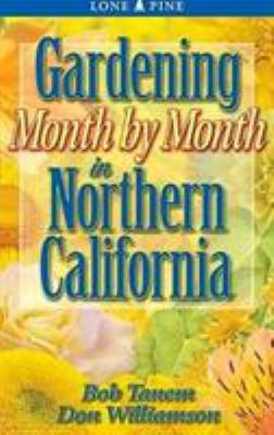 Gardening Month by Month in Northern California 9781551053653
