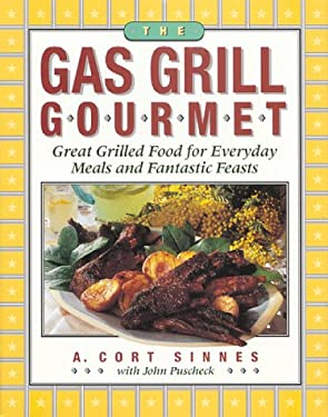 Gas Grill Gourmet 9781558321090