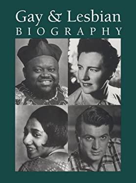 Gay & Lesbian Biography 9781558622371