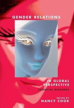 Gender Relations in Global Perspective: Essential Readings 9781551303284