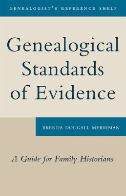Genealogical Standards of Evidence: A Guide for Family Historians 9781554884513