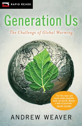 Generation Us: The Challenge of Global Warming 9781554698042