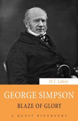 George Simpson: Blaze of Glory 9781554887736
