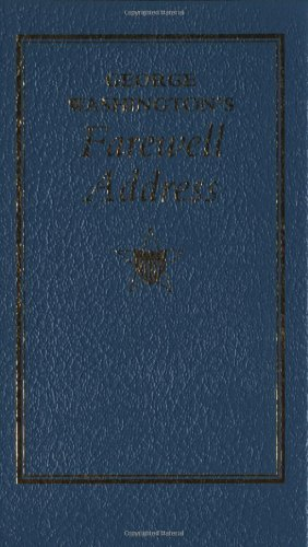 George Washington's Farewell Address 9781557094544