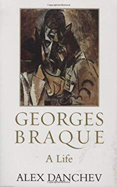 Georges Braque: A Life 9781559707435