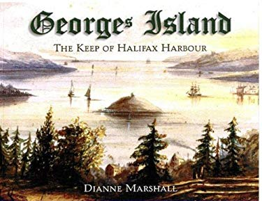 Georges Island: The Keep of Halifax Harbour 9781551094755