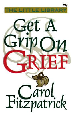 Get a Grip on Grief 9781557489869