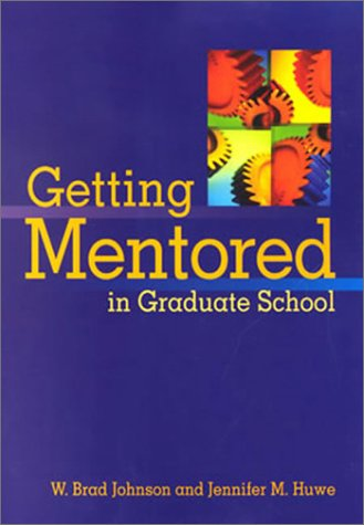 Getting Mentored in Graduate School 9781557989758