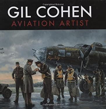 Gil Cohen: Aviation Artist 9781550465129