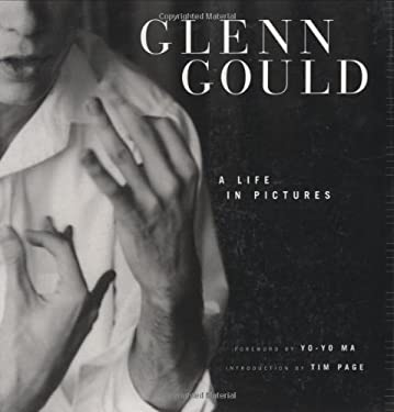 Glenn Gould: A Life in Pictures 9781554072897