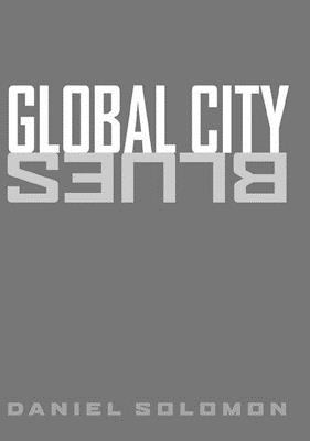 Global City Blues 9781559631846