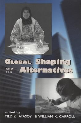 Global Shaping and Its Alternatives 9781551930435