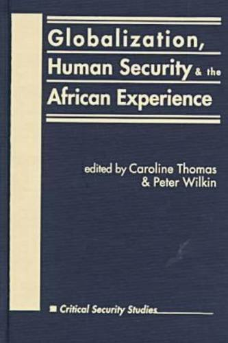 Globalization, Human Security, and the African Experience 9781555876999