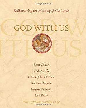 God with Us: Rediscovering the Meaning of Christmas 9781557255419