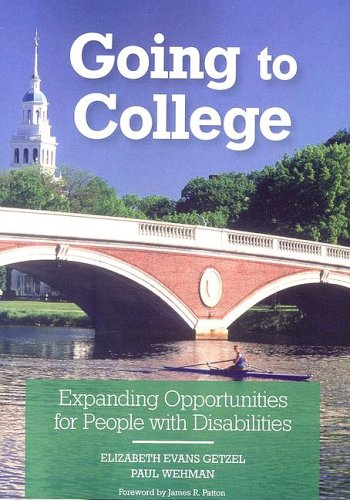 Going to College: Expanding Opportunities for People with Disabilities 9781557667427