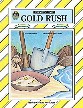 Gold Rush Thematic Unit 9781557342416