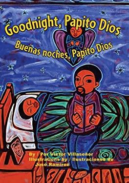 Goodnight, Papito Dios/Buenos Noches, Papito Dios 9781558854673