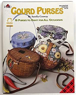 Gourd Purses (Decorative Painting # 9728) (9781558950849) photo