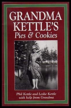 Grandma Kettle's Pies and Cookies 9781550460704