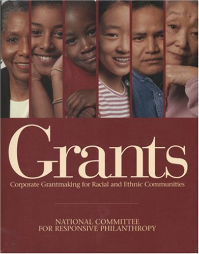 Grants: Corporate Grantmaking for Racial and Ethnic Communities 9781559212809
