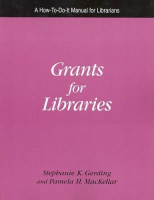 Grants for Libraries 9781555705350