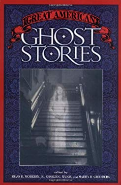 Great American Ghost Stories 9781558535817