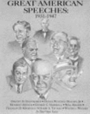 Great American Speeches 1931-1947: Great American Speeches 1931-1947 9781559944014